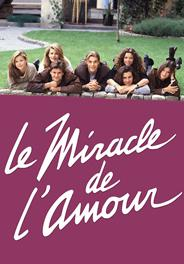 MIRACLE OF LOVE, THE