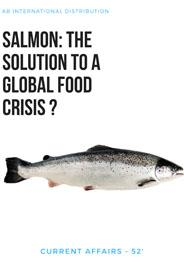 SALMON: THE SOLUTION TO A GLOBAL FOOD CRISIS?