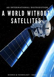 A WORLD WITHOUT SATELLITES