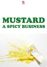 MUSTARD: A SPICY BUSINESS