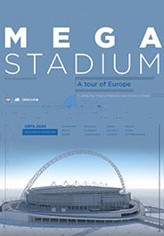 MEGASTADIUM - A TOUR OF EUROPE