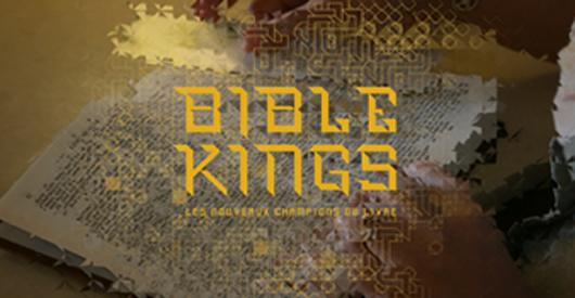 BIBLE KINGS