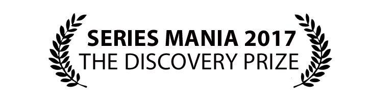 SERIES MANIA THE DISCOVERY PRIZE 2017